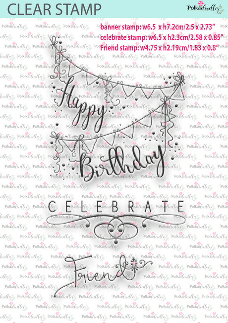 Celebration Trio. 3 Fabulous timeless sentiments - clear craft stamps. Happy Birthday bunting, Celebrate, Friend.