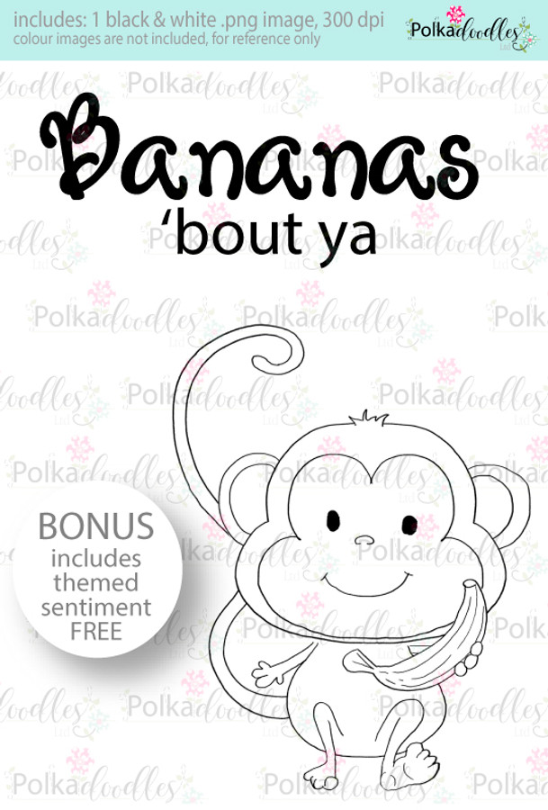Bananas About you Craft Digital stamp download with FREE Sentiment