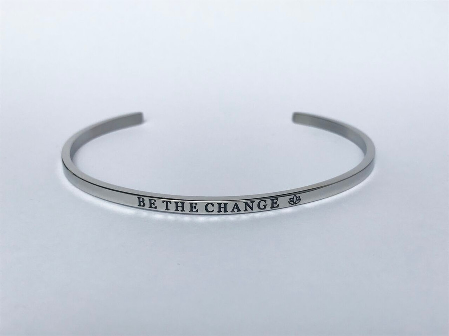 """""""BE THE CHANGE"""" Stainless Steel Cuff Bracelet"""