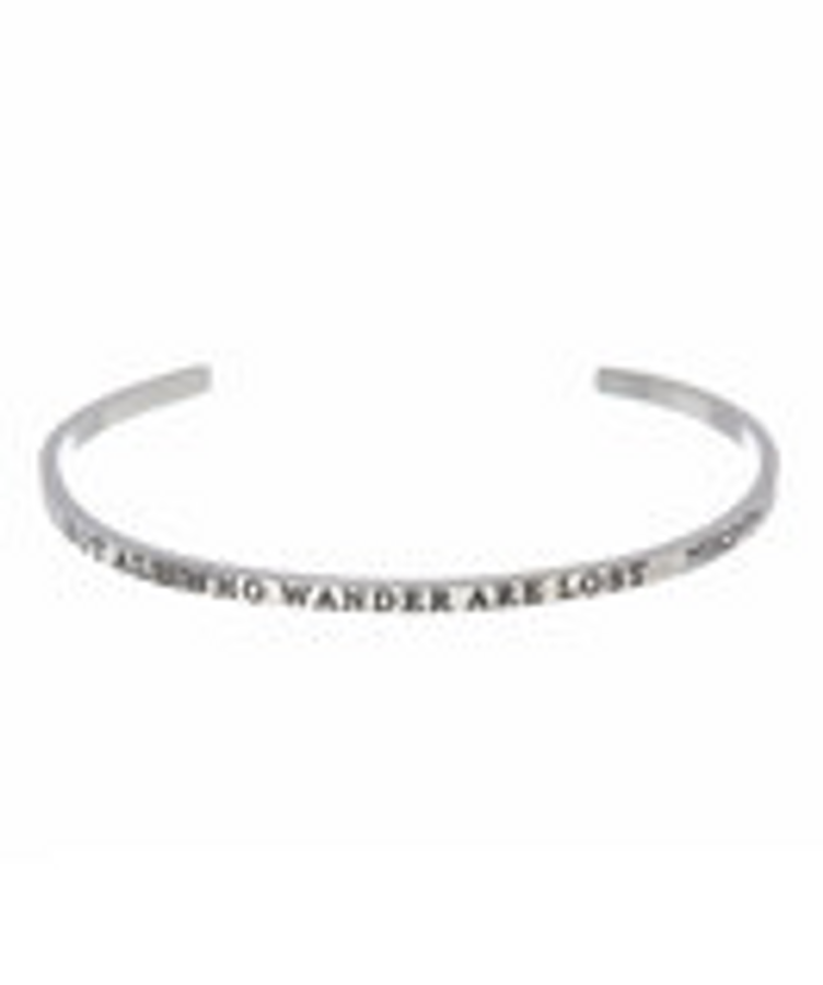 """""""NOT ALL WHO WANDER ARE LOST"""" Stainless Steel Cuff Bracelet"""