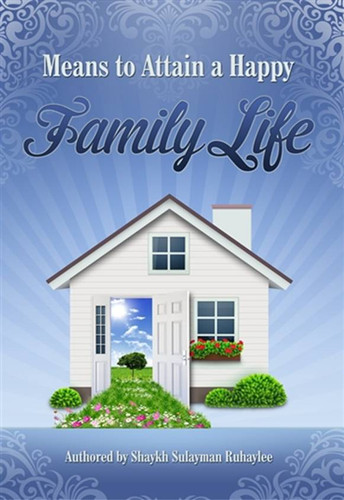 Means to Attian a Happy Family Life