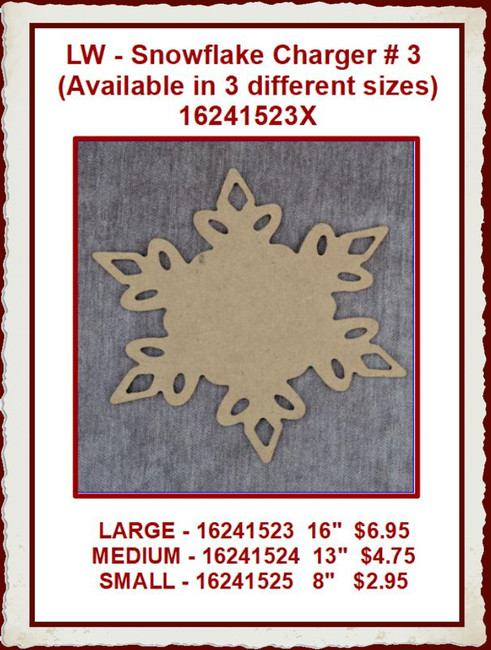 LW - Snowflake Charger # 3 (Available in 3 different sizes) 16241523X