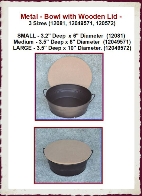 Metal - Bowl with Wooden Lid - 3 Sizes (12081, 12049571, 120572)