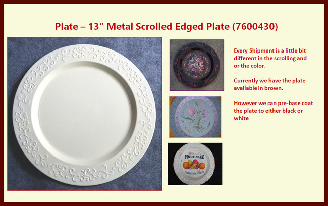 "Plate -  13"" Metal Scrolled Edged Plate (7600430)"