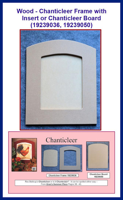 Wood - Chanticleer Frame with Insert(19239036) Chanticleer Board ( 19239050)