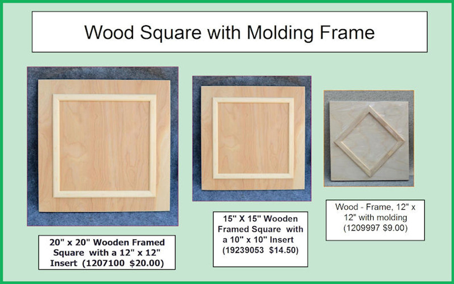 "Wood - Framed Square - 3 Sizes  20"" x 20""  or 15"" x 15"" or 12"" x 12""( 1207100, 19239053, 1209997)"
