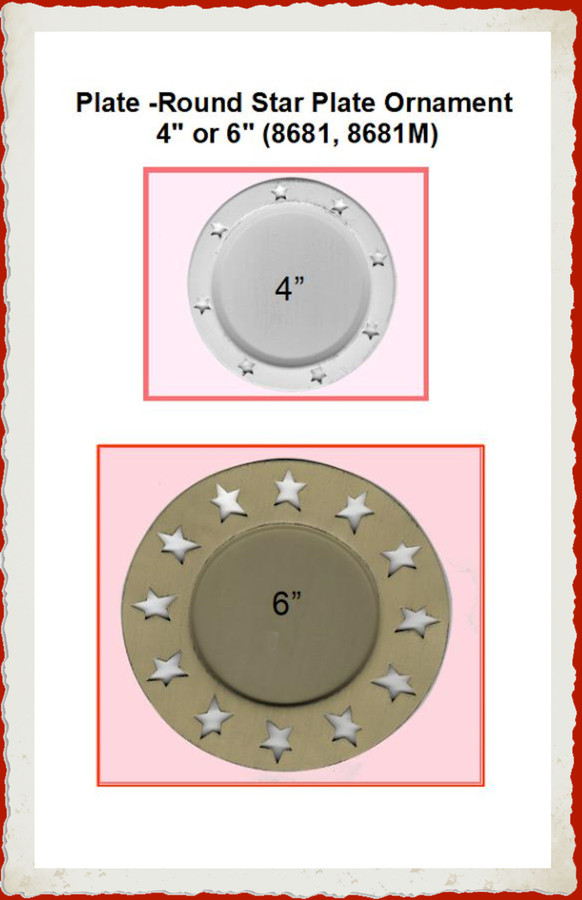 """Plate -Round Star Plate Ornament 4"""" or 6"""" (8681, 8681M)"""