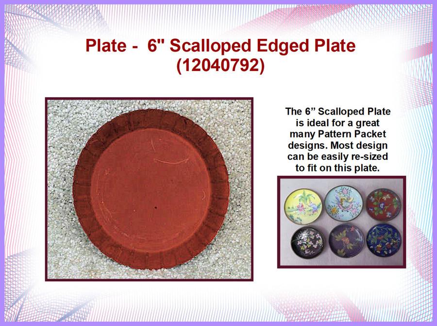"Plate - Pan, 6"" scalloped"