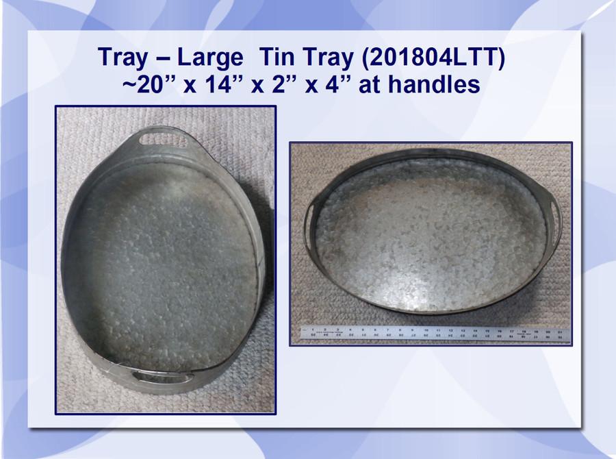 """Tray - Large Tin Tray 20"""" x 14"""" x 2"""" x 4"""" at Handle (201804LTT)"""