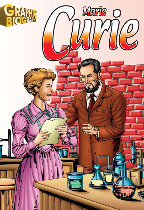 Madam Curie Graphic Biography