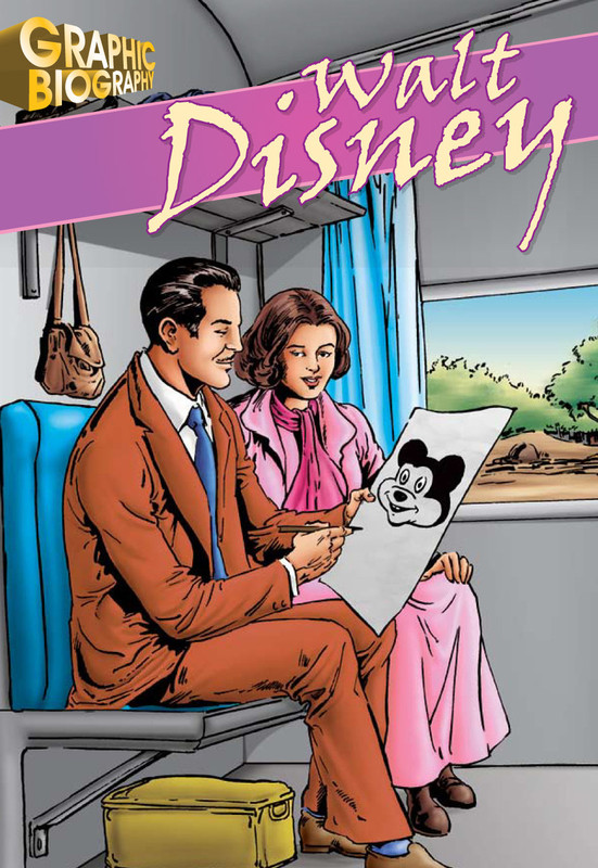 Walt Disney Graphic Biography
