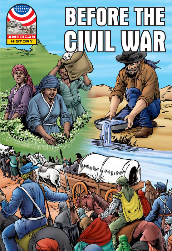 Before the Civil War: 1830-1860