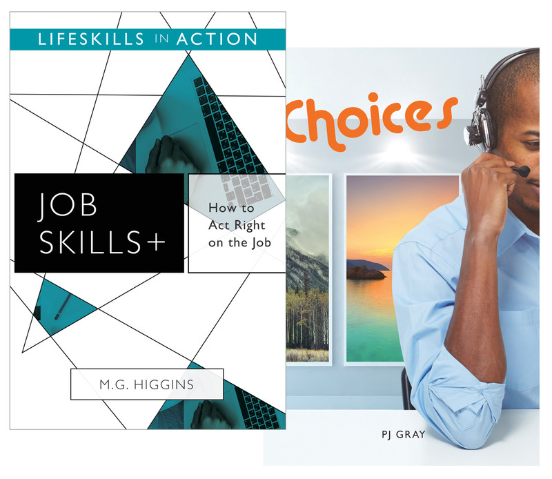 How to Act Right on the Job/ Choices (Job Skills)