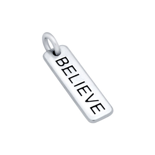 """BELIEVE"" TAG CHARM"