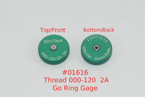 Thread Ring -Go Gage 000-120 Class NS 2A; Precision Thread Gage made of High Speed Steel then hardened. The picture is of a single gage front and back shown side by side.      Brand is; MiniTaps made to our specification in Switzerland.