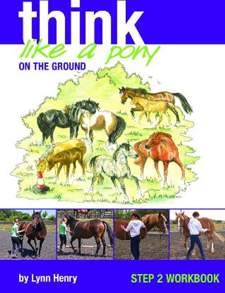 Think Like a Pony: Step 2 Workbook