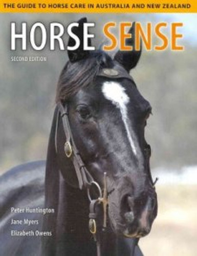 Horse Sense: The Guide to Horse Care in Australia and New Zealand (Book)