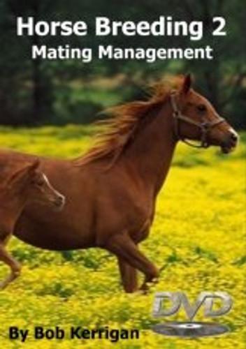Horse Breeding Volume 2 - Mating Management (Australian DVD Title)