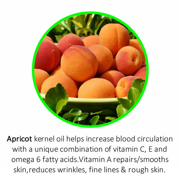 Apricot kernel oil helps increase blood circulation with a unique combination of vitamin C, E and omega 6 fatty acids. Vitamin A repairs/smooths skin,reduces wrinkles, fine lines & rough skin.