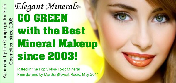 "We're approved by the, ""Campaign for Safe Cosmetics"" since 2006"
