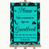 Turquoise Damask Take A Moment To Sign Our Guest Book Personalised Wedding Sign