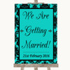 Turquoise Damask We Are Getting Married Personalised Wedding Sign