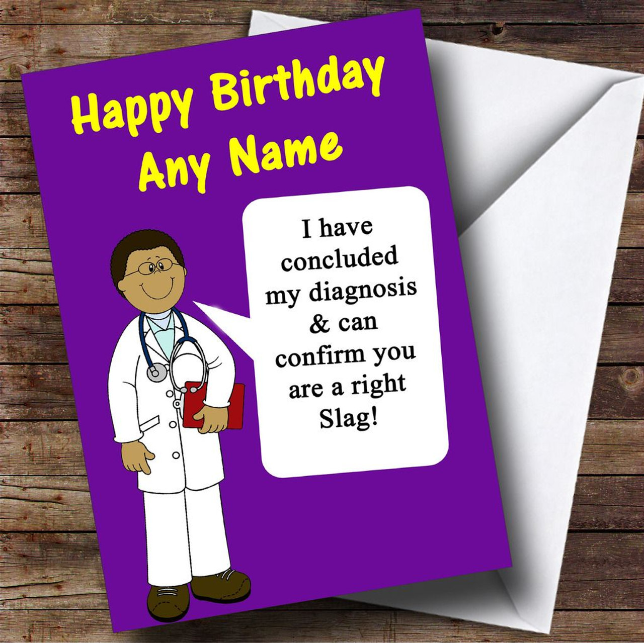 Offensive & Insulting Funny Joke Doctors Diagnosis Purple