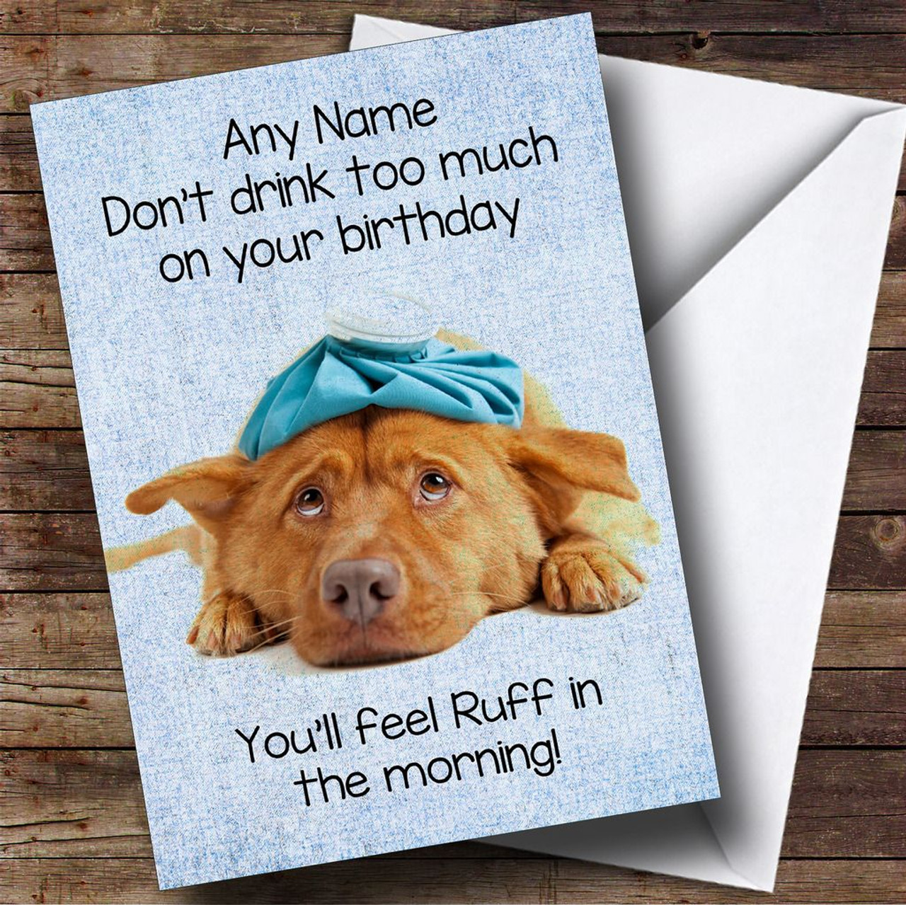 Funny Joke Hangover Dog Rough Personalised Birthday Card The Card Zoo