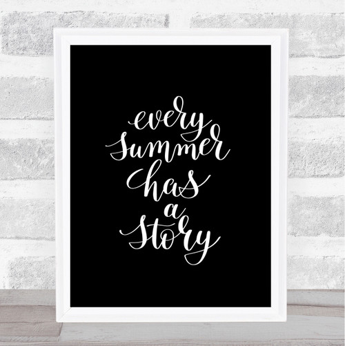 Every Summer Story Quote Print Black U0026 White