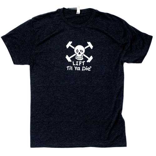 Lift Til Ya Die Tee (black heather)