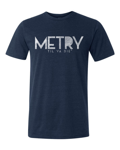 Metry Til Ya Die Tee (navy heather)