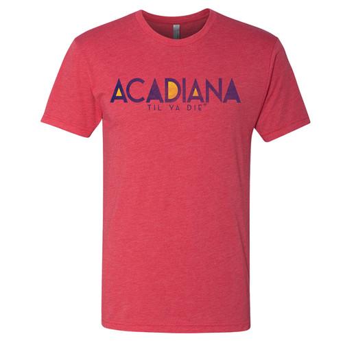 Acadiana Til Ya Die Tee (red heather)