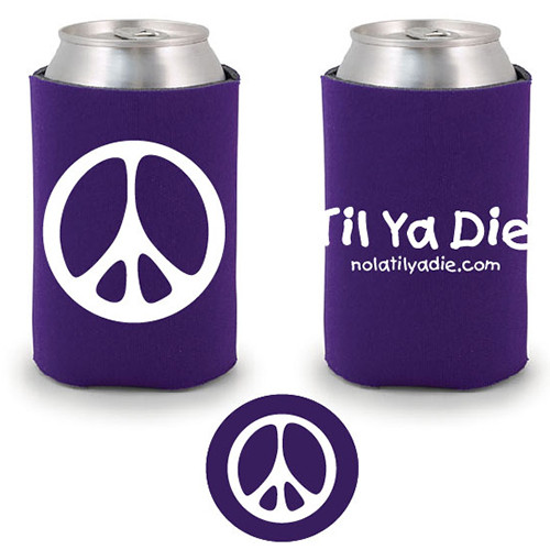 Peace Til Ya Die Koozie (purple)