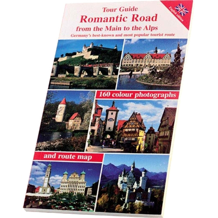 Romantic Road from the Main to the Alps Tour Guide Book