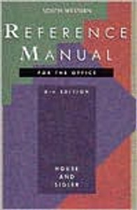 South-Western Reference Manual for the Office 8th Edition