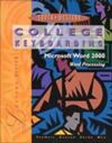 College Keyboarding Microsoft Word 2000