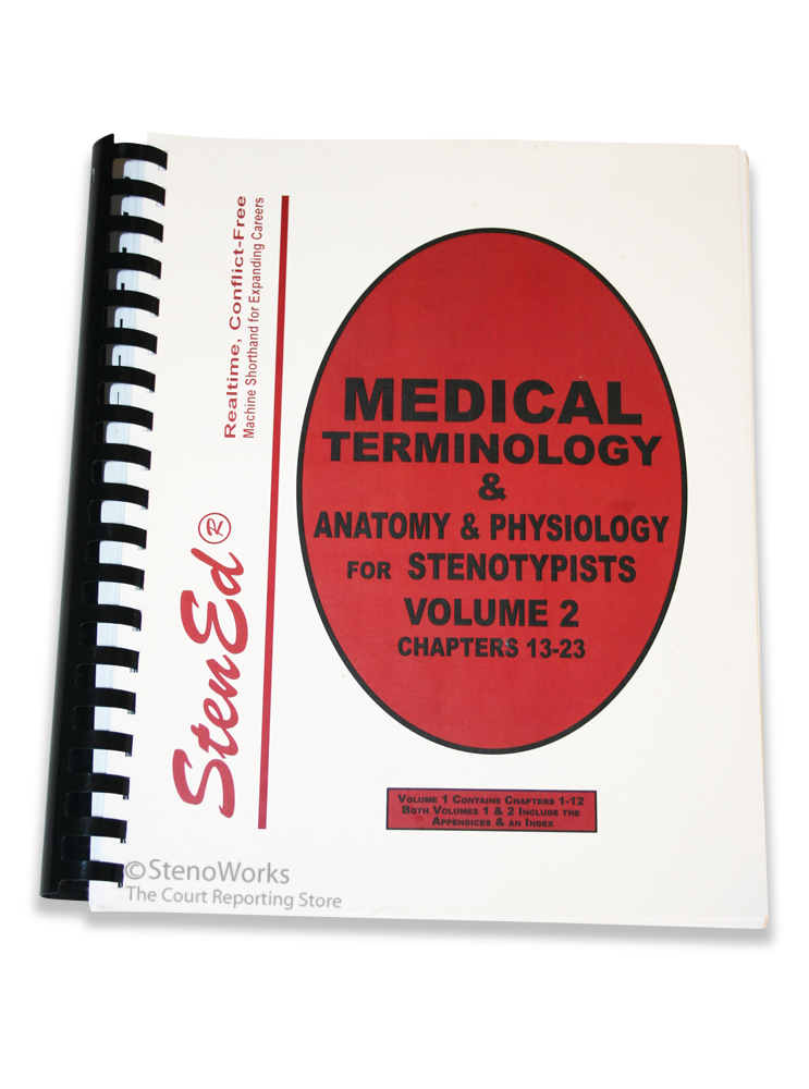 Medical Terminology/Anatomy & Physiology for Stenotypists, Volume 2 ...