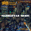 Manhattan Music CD Digital Download (Canadian Brass & Eastman Wind Ensemble)