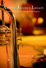 Arnold Jacobs Legacy-Sound Advice for Developing Brass Players by Gregory Irvine