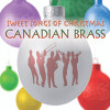 Canadian Brass: Sweet Songs of Christmas Digital Download Recording