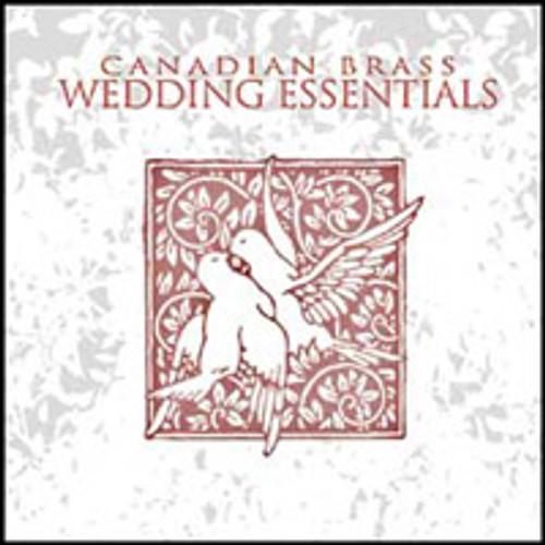 WEDDING ESSENTIALS: CANADIAN BRASS CD