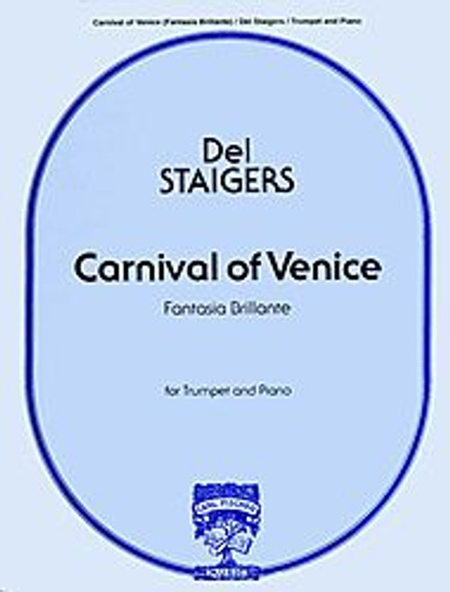 Carnival of Venice (Fantasia Brillante) for Trumpet and Piano - Arranged by Del Staigers