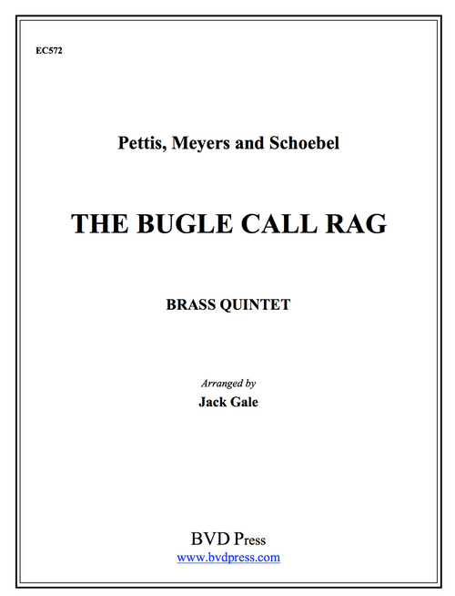 Bugle Call Rag for Brass Quintet (Pettis, Meyers & Schobel./Gale)