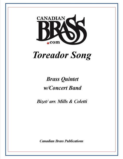 Toreador Song for Brass Quintet and Concert Band (Bizet/ Mills & Coletti)