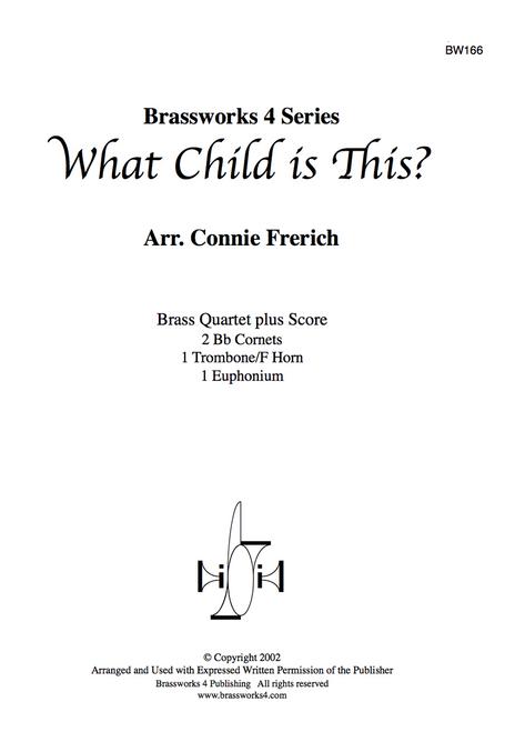 WHAT CHILD IS THIS BRASS QUARTET (TRAD. ARR. FRERICH) PDF Download
