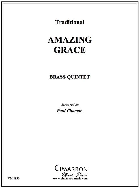 AMAZING GRACE BRASS QUINTET (TRAD./ ARR. PAUL CHAUVIN) PDF Download