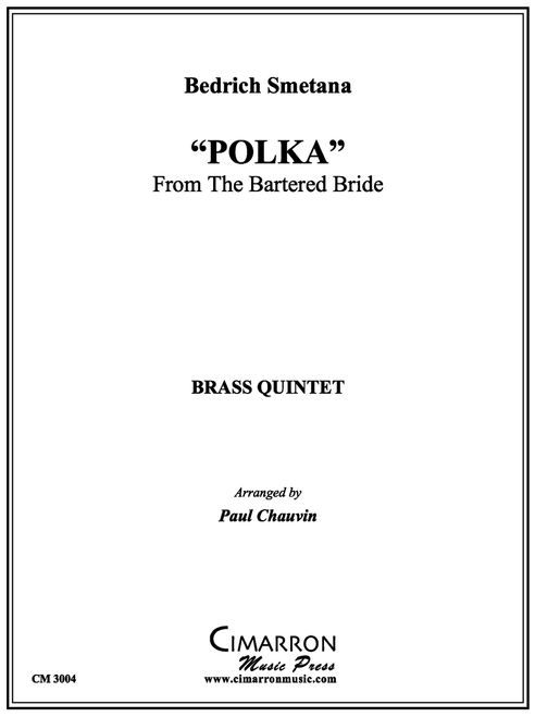 """POLKA"" FROM THE BARTERED BRIDE FOR BRASS QUINTET (SMETANA/ ARR. PAUL CHAUVIN) PDF Download"