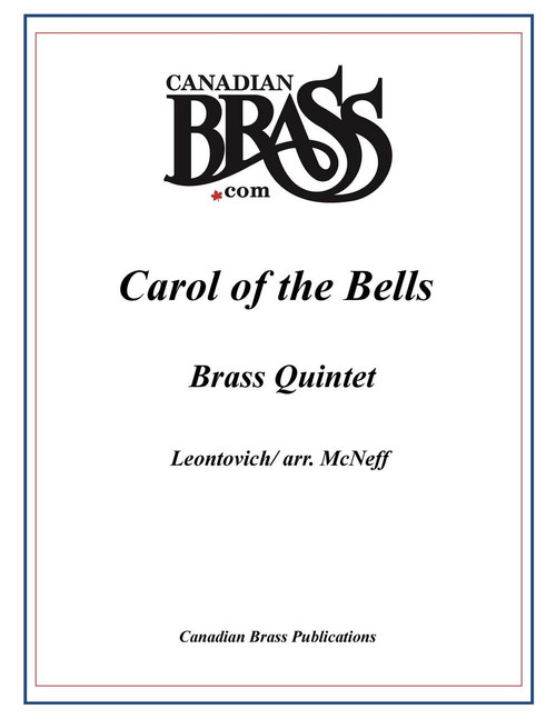 CAROL OF THE BELLS BRASS QUINTET (LEONTOVICH/ ARR. MCNEFF) PDF Download