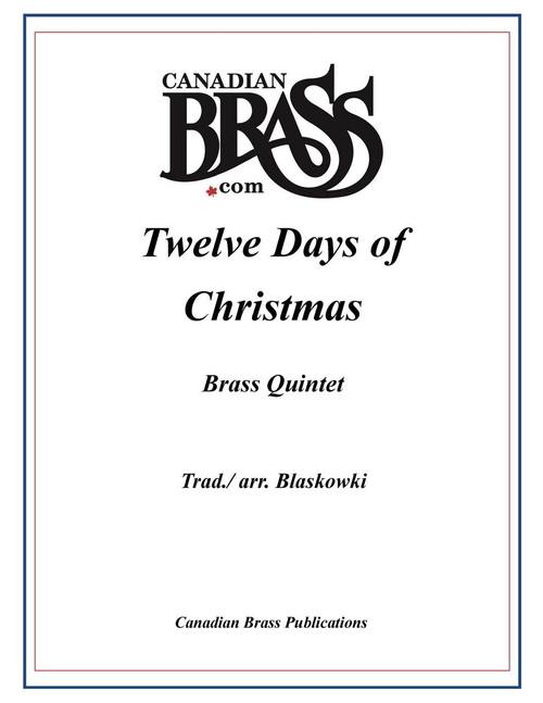 TWELVE DAYS OF CHRISTMAS BRASS QUINTET (TRAD./ ARR. BLASKOWSKI) PDF Download