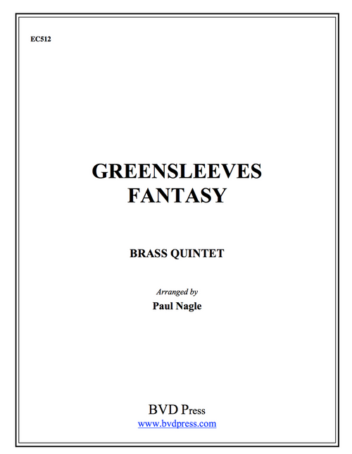 Greensleeves Fantasy Brass Quintet (Trad./arr. Nagle) PDF Download